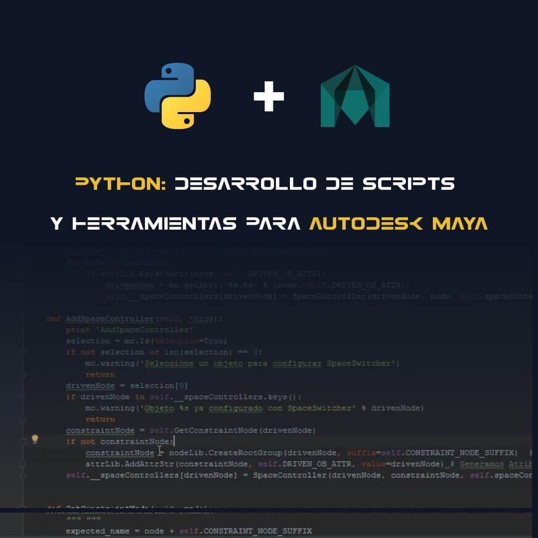 Curso Online de Python: Desarrollo de Scripts y Herramientas para Autodesk Maya