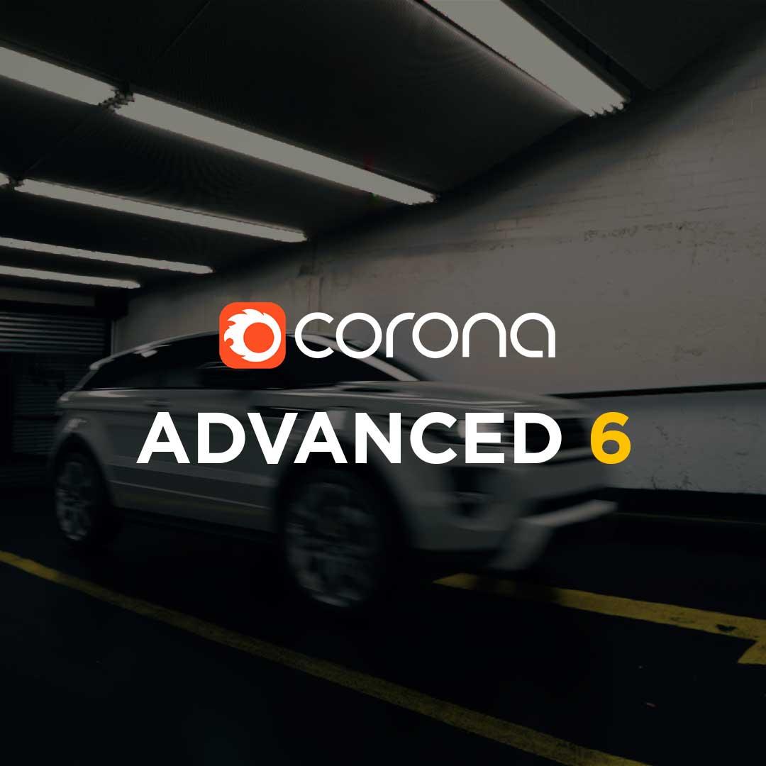 Corona Renderer Advanced