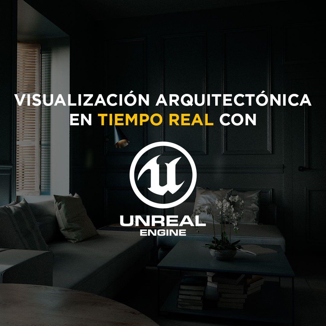 Curso de Unreal Engine 4 para arquitectura y archviz