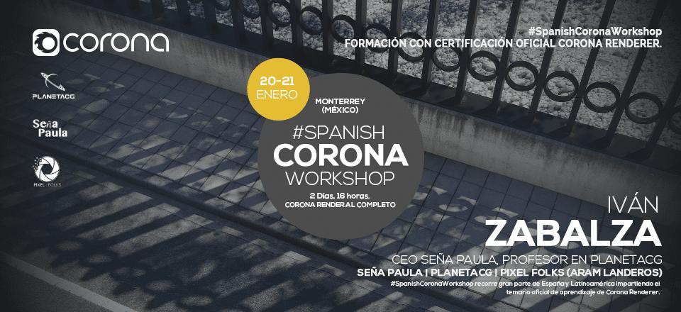 Spanish Corona Workshop Monterrey Panoramico