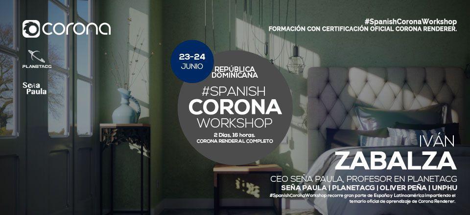 Spanish Corona Workshop República Dominicana