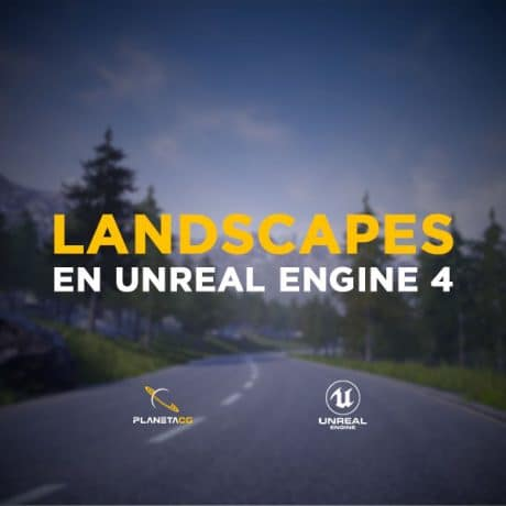 Landscapes en Unreal Engine 4 - UE4