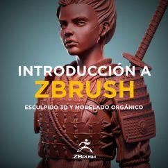 Curso de Zbrush. Introducción a Zbrush: Esculpido 3D y Modelado Orgánico
